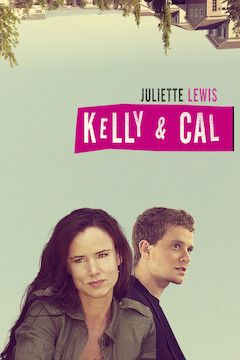 Kelly and Cal movie poster.