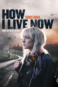 How I Live Now movie poster.
