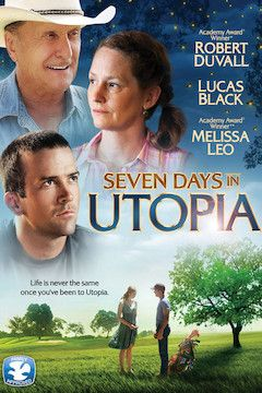 Seven Days in Utopia movie poster.