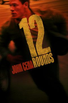 12 Rounds movie poster.