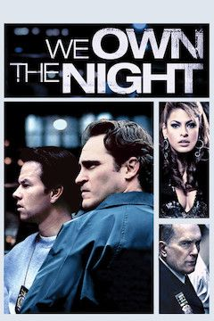 We Own the Night movie poster.