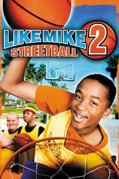 Like Mike 2: Streetball movie poster.