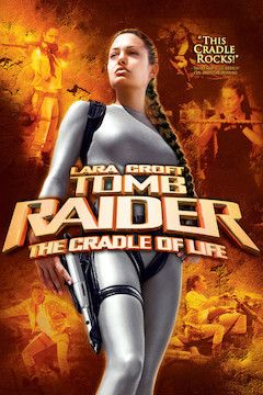 Lara Croft Tomb Raider: The Cradle of Life movie poster.