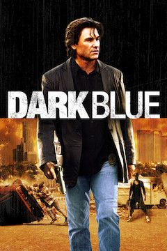 Dark Blue movie poster.