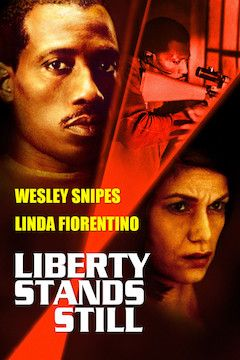 Liberty Stands Still movie poster.