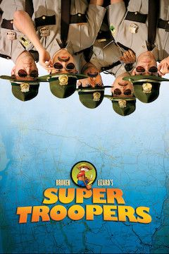 Super Troopers movie poster.