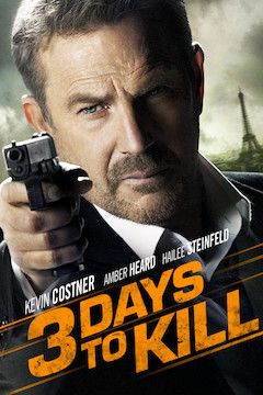 3 Days to Kill movie poster.