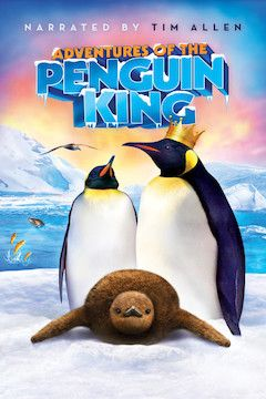 Adventures of the Penguin King movie poster.