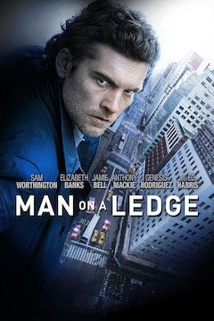 Poster for the movie Man on a Ledge