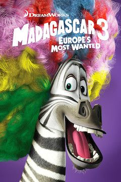 Madagascar 3: Europe's Most Wanted movie poster.