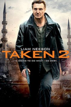 Taken 2 movie poster.