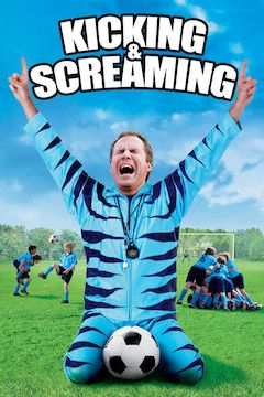 Kicking and Screaming movie poster.