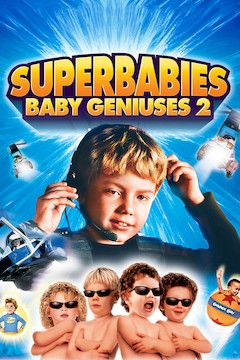 Superbabies: Baby Geniuses 2 movie poster.