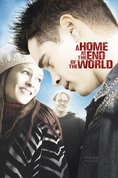 A Home at the End of the World movie poster.