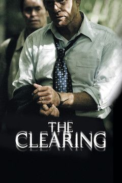 The Clearing movie poster.