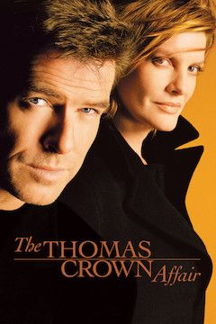 The Thomas Crown Affair movie poster.