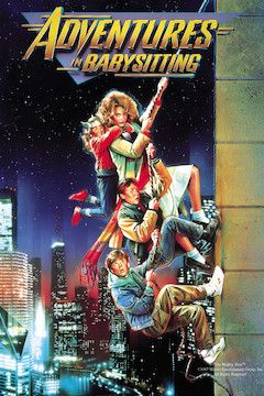 Adventures in Babysitting movie poster.