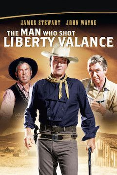 The Man Who Shot Liberty Valance movie poster.
