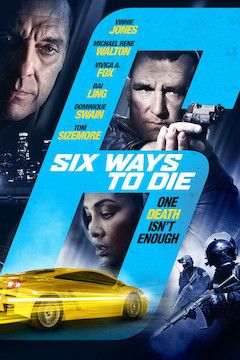 6 Ways To Die movie poster.