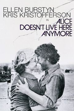 Poster for the movie Alice Doesn't Live Here Anymore