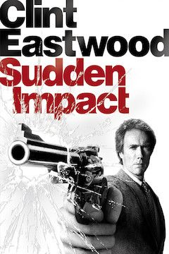 Sudden Impact movie poster.