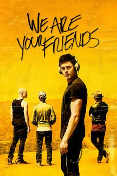 Poster for the movie We Are Your Friends