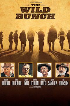 Poster for the movie The Wild Bunch