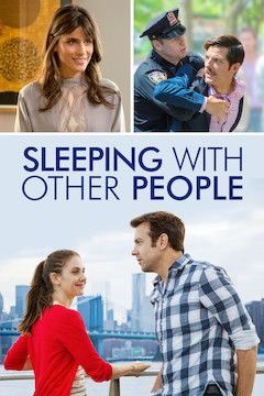 Sleeping With Other People movie poster.