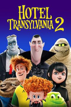 Poster for the movie Hotel Transylvania 2