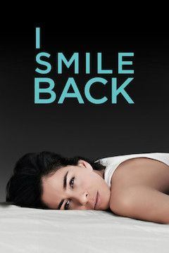 I Smile Back movie poster.