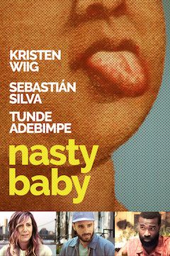 Nasty Baby movie poster.