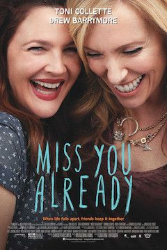 Poster for the movie Miss You Already