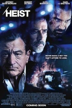 Poster for the movie Heist