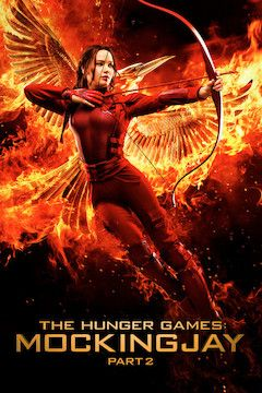 The Hunger Games: Mockingjay, Part 2 movie poster.