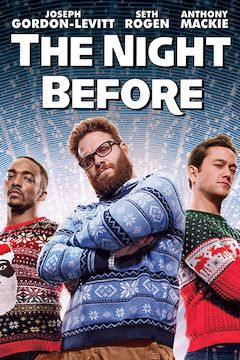 Poster for the movie The Night Before (Cast Gag Reel)