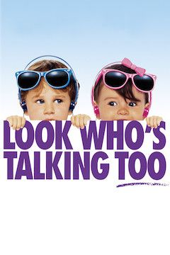 Poster for the movie Look Who's Talking Too