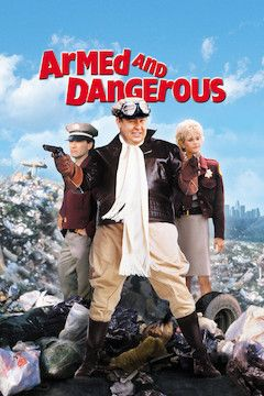 Armed and Dangerous movie poster.