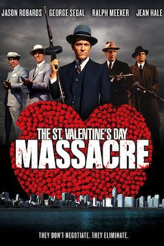 The St. Valentine's Day Massacre movie poster.