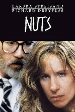 Nuts movie poster.