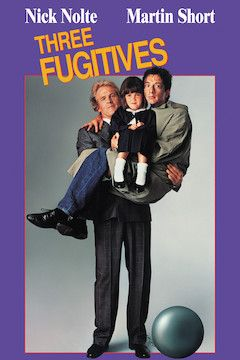 Three Fugitives movie poster.