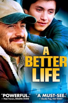 A Better Life movie poster.