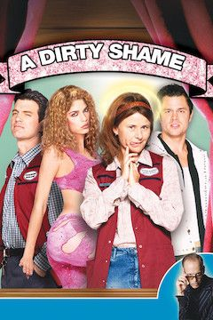 Poster for the movie A Dirty Shame