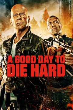 A Good Day to Die Hard movie poster.