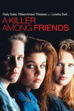A Killer Among Friends movie poster.