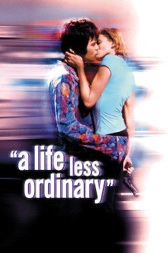 A Life Less Ordinary movie poster.