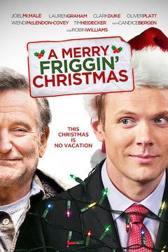A Merry Friggin' Christmas movie poster.