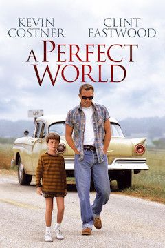 A Perfect World movie poster.