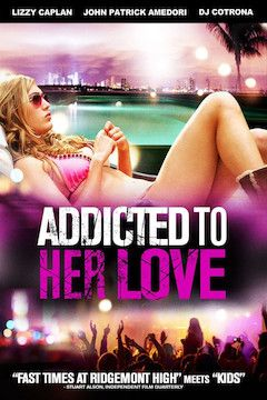 Addicted to Her Love movie poster.