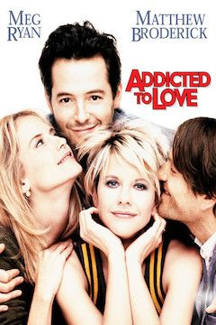 Addicted to Love movie poster.