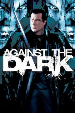 Against the Dark movie poster.